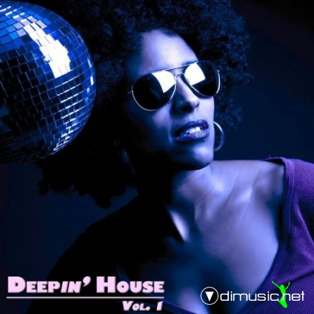VA - Deepin' House Vol. 1 (2013)