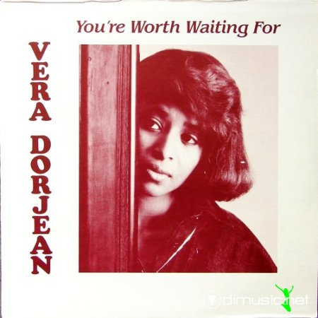 Vera Dorjean - You're Worth Waiting For (Vinyl, LP) (1988)