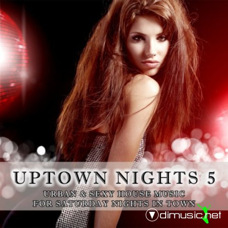 Cover Album of VA - Uptown Nights Vol 5 (Urban and Sexy House Music) (2012)