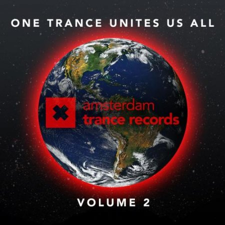 One Trance Unites Us All Volume 2 (2013)