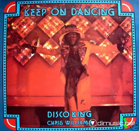 Chris Williams - Keep on dancing (1977)