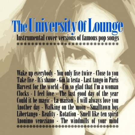 The University of Lounge: Instrumental Cover Versions of Famous Pop Songs (2013)