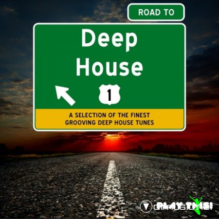 VA - Road To Deep House Vol 1 (2013)