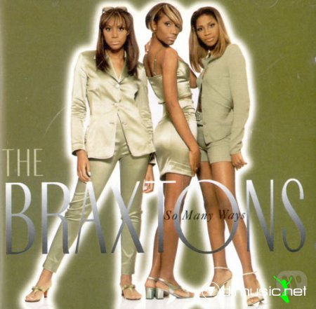 The Braxtons - So Many Ways (1996)