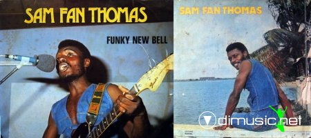Sam Fan Thomas - Funky New Bell 1977