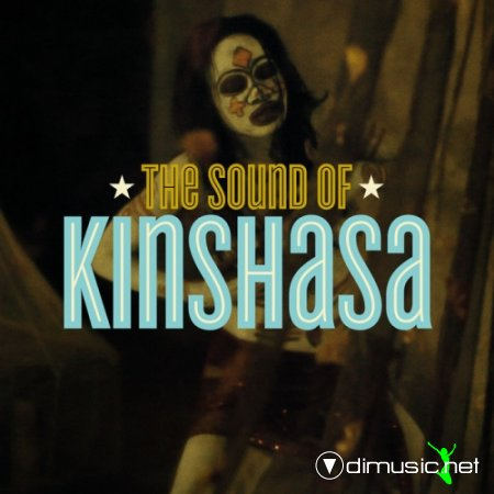 VA - The Sound Of Kinshasa  (2013)