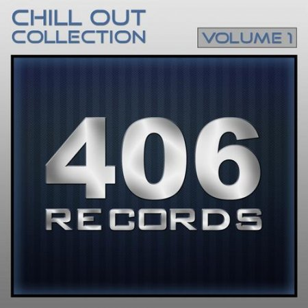 406 Chill Out Collection Vol.1 (2013)
