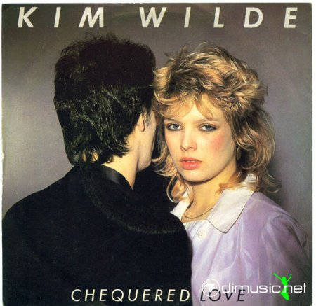 Kim Wilde - Chequered Love (7'' Version)