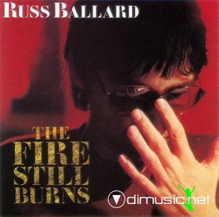 Russ Ballard - The Fire still burns (1985)