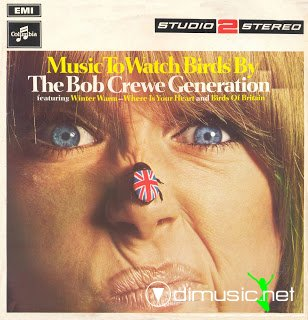 The Bob Crewe Generation - Music To Watch Birds By (1967)