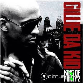 Gillie Da Kid - King Of Philly 2