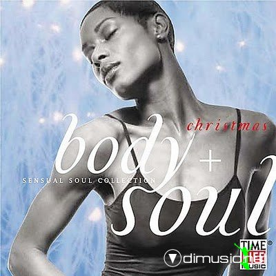 VA - Body & Soul: Christmas - Sensual Soul Collection (2001)