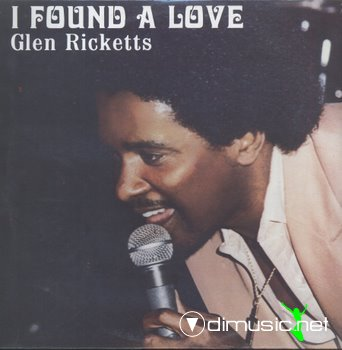Glen Ricketts - I found a love (1980)