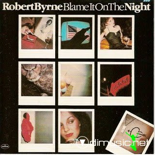 Robert Byrne - Blame it on the night - 1979