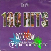 100 Hits Rock Show : classic rock of the 60's and 70's (2008)