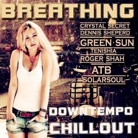 Breathing downtempo chillOut (2013)