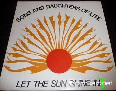 Sons & Daughter Of Lite - Let the sun shine in (1978) lp