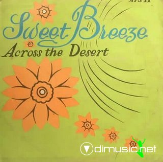 Sweet Breeze - Across the desert (1976)