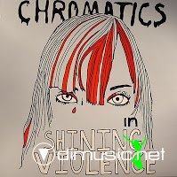 Chromatics - In Shining Violence (Vinyl)