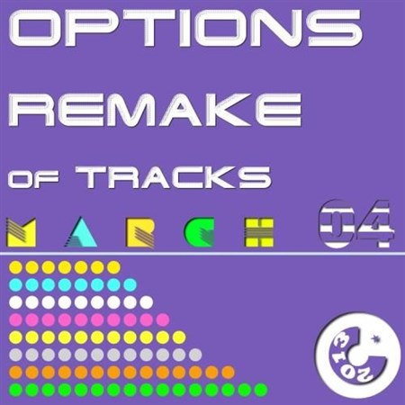 Options Remake of Tracks 2013 MAR.04