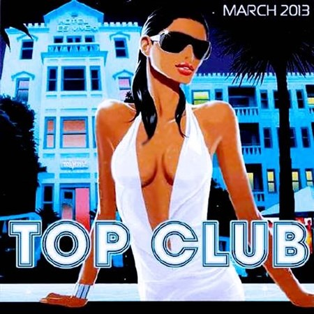Top Club March (2013)