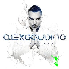 Alex Gaudino - Doctor Love (2013)