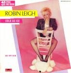 Robin Leigh - Cold as Ice ,Vinyl 12 (1985)
