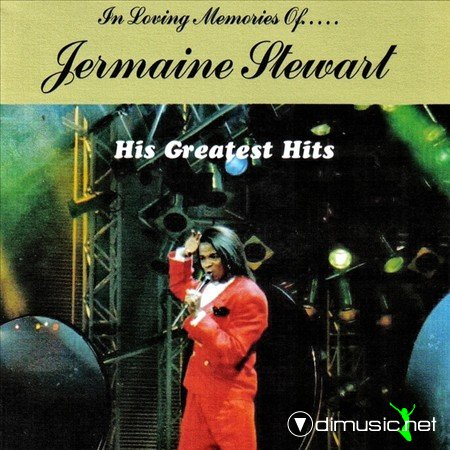 Jermaine Stewart - In Loving Memories Greatest Hits Audio CD