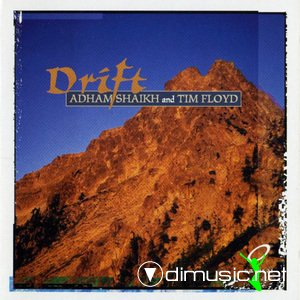Adham Shaikh and Tim Floyd - Drift