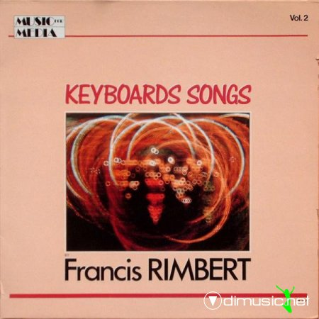 Francis Rimbert - Keyboards Songs (1987)
