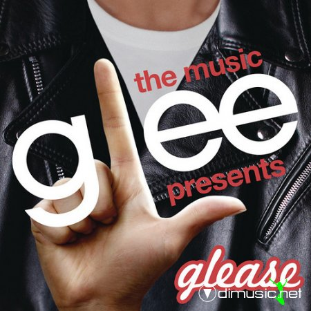 Glee Cast - Glee  The Music Presents Glease (2012)