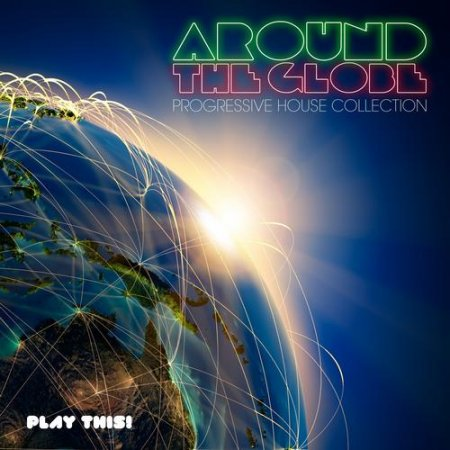 Around the Globe: Progressive House Collection (2013)