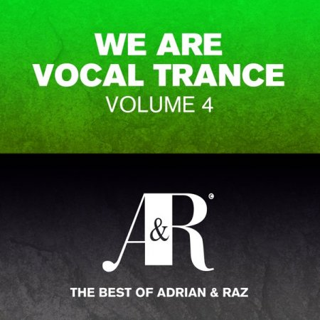 We Are Vocal Trance Vol 4: The Best Of Adrian and Raz (2013)