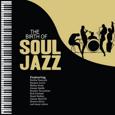 The Birth of Soul Jazz (2013)