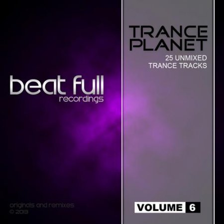 Beat Full Trance Planet Volume 6 (2013)