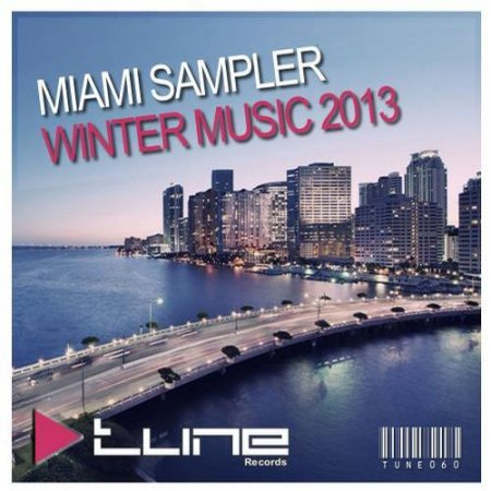 Miami Sampler -  Winter Music (2013)