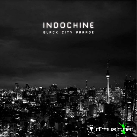 Indochine – Black City Parade (2013)