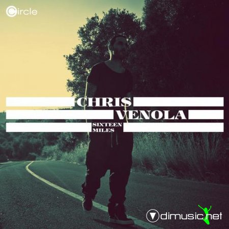 Chris Venola - Sixteen Miles (2013)