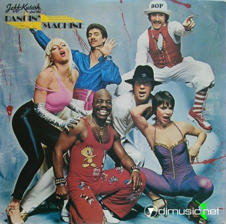 Jeff Kutash & The Dancin' Machine - 1980 - Jeff kutash & the dancin' machine (lp)