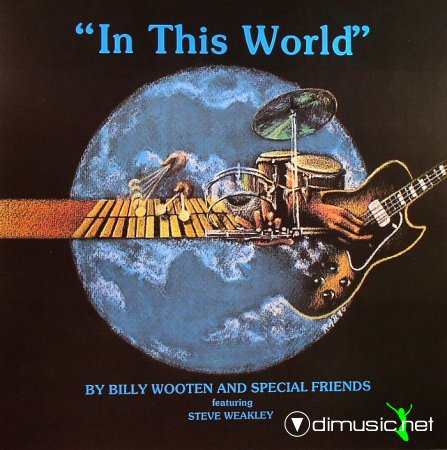 Billy Wooten & Special Friends - In this world (1979) lp