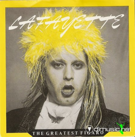 Lafayette - The Greatest Figaro (1985) WANTED