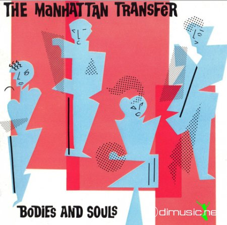 The Manhattan Transfer - Bodies & souls (1984) lp