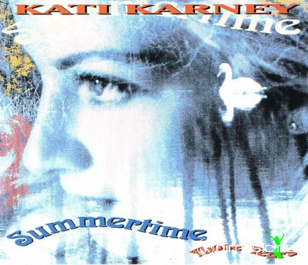 Kati Karney - Summertime / Those Tears