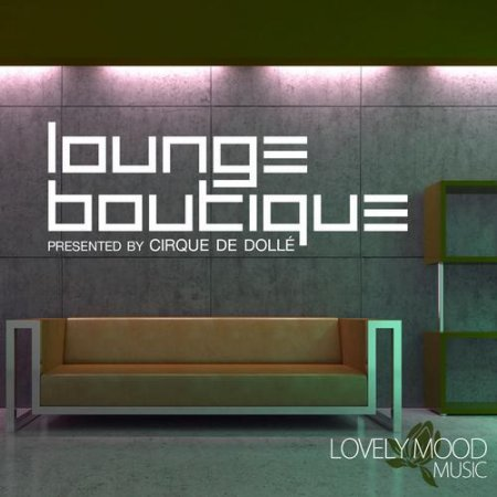 Lounge Boutique Presented By Cirque De Dolle (2013)