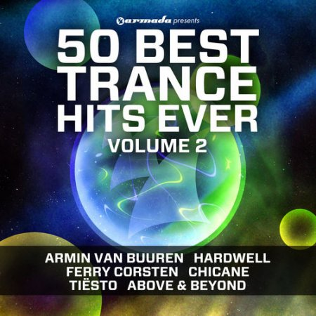 50 Best Trance Hits Ever Vol 2 (2013)