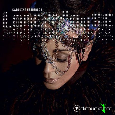 Caroline Henderson - Lonely House (2013)