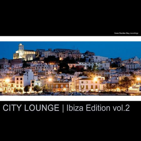 City Lounge Ibiza Edition Vol 2 (2013)