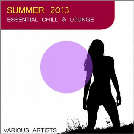Summer 2013 Essential Chill and Lounge (2013)