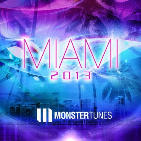 Monster Tunes Miami (2013)