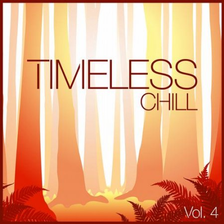 Timeless Chill Vol 4 (2013)